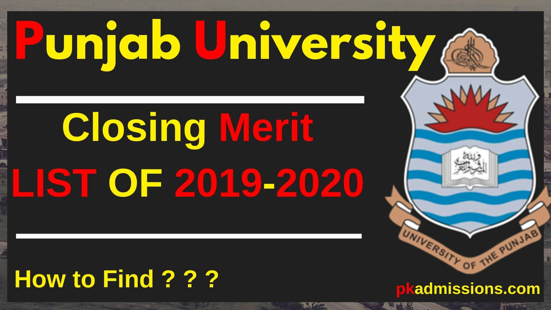 closing merit list of punjab univerisity 2019 - 2020